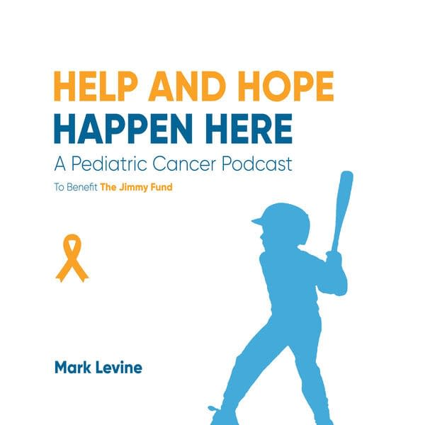 Help and Hope Happen Here: A Pediatric Cancer Podcast