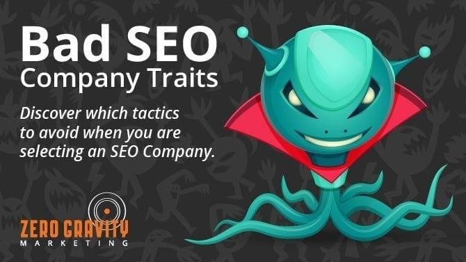 bad seo company traits