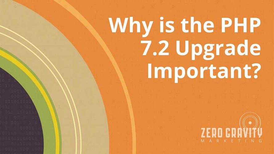Why is the PHP 7.2 Upgrade Important?