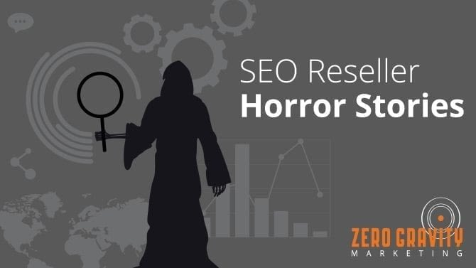 SEO reseller horror stories