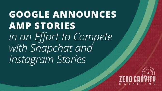 Google Announces AMP Stories to Compete with Snapchat and Instagram Stories