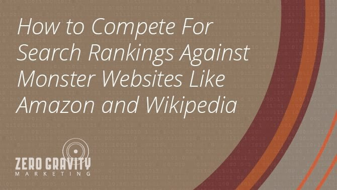 how to comete for search rankings against amazon wikipedia