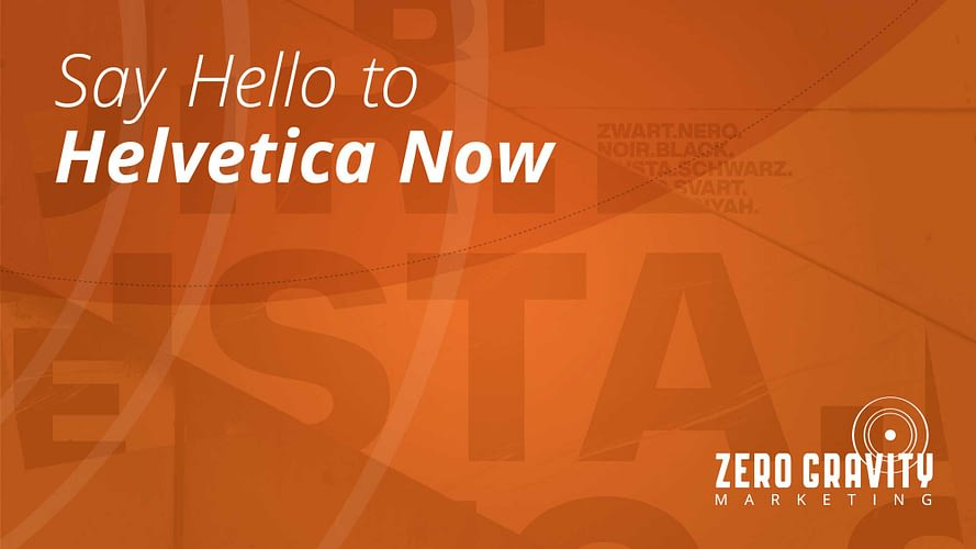 Say hello to Helvetica Now