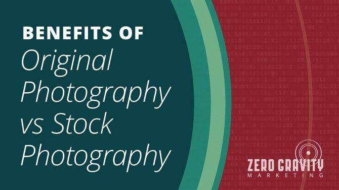 Benefits of Original Photography Vs. Stock Photography