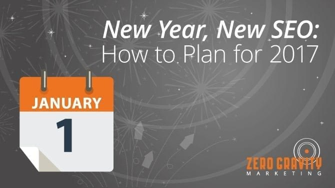 New Year, New SEO: How to Plan for 2017