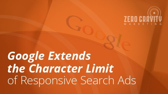 Google Extends the Character Limit of Responsive Search Ads