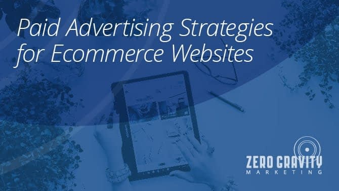 Paid Advertising Strategies for Ecommerce Websites