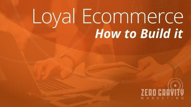 Loyal Ecommerce: How to Build it