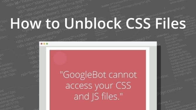Unblock CSS files