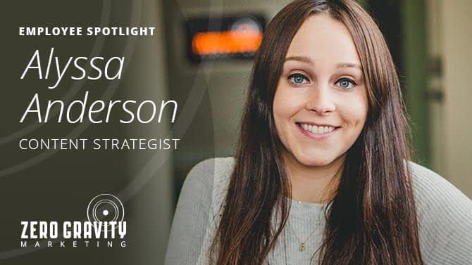Alyssa Anderson, Content Strategist