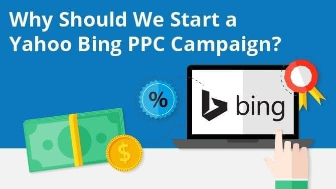 Why Start a Yahoo Bing PPC Campaign?