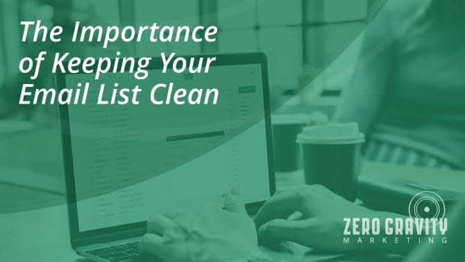The Importance of Keeping Your Email List Clean