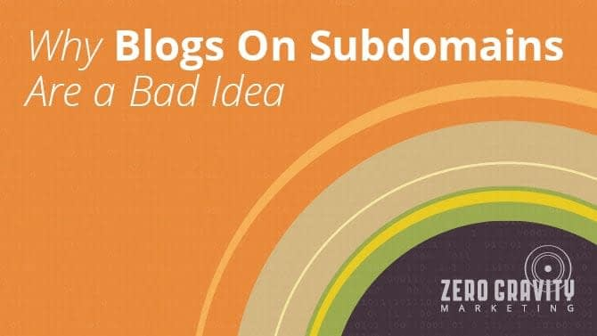 Why Blogs on Subdomains are Bad