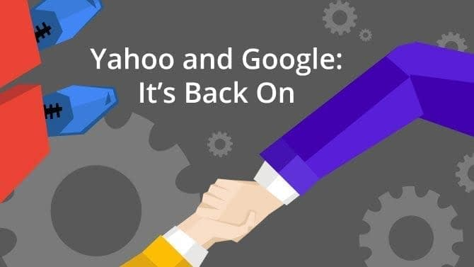 Yahoo and Google: It's Back On