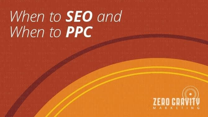 When to SEO & PPC
