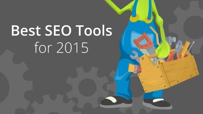 Best SEO Tools for 2015