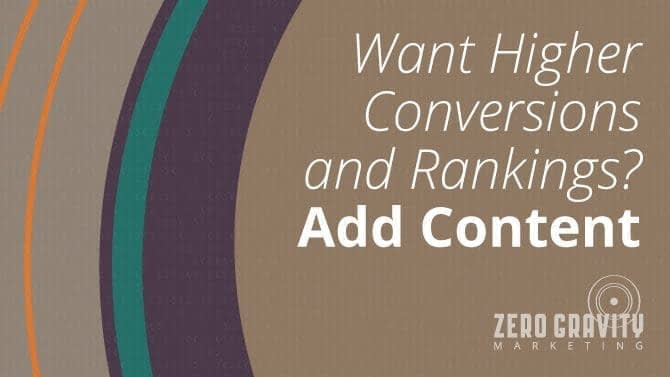 Add content for higher rankings & conversions