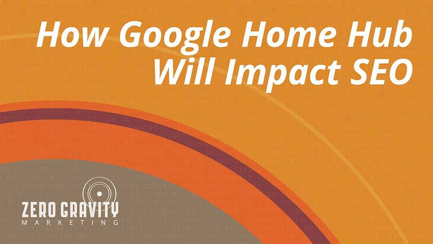 How Google Home Hub Will Impact SEO