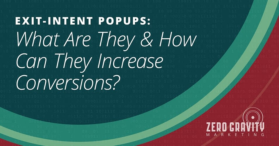Exit-Intent Popups: What Are They & How Can They Increase Conversions?
