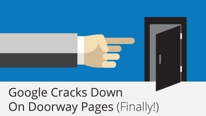 Google Cracks Down on Doorway Pages
