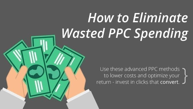 eliminate wasted ppc spending