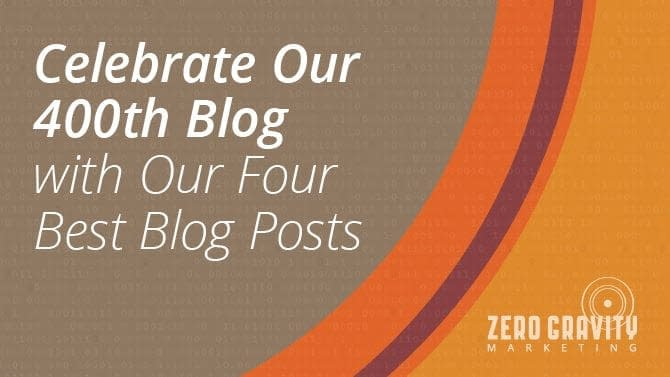 Celebrate Our 400th Blog with Our Four Best Blog Posts