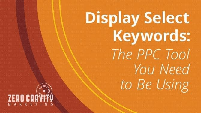 Important Updates to Display Select Keywords