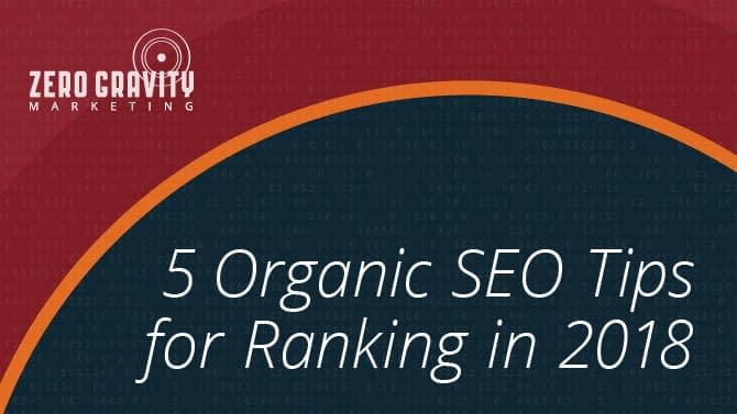 5 Organic SEO Tips for Ranking in 2018