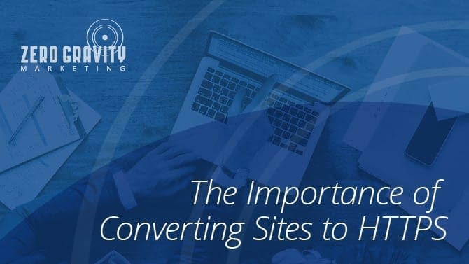 The Importance of Converting Sites to HTTPS