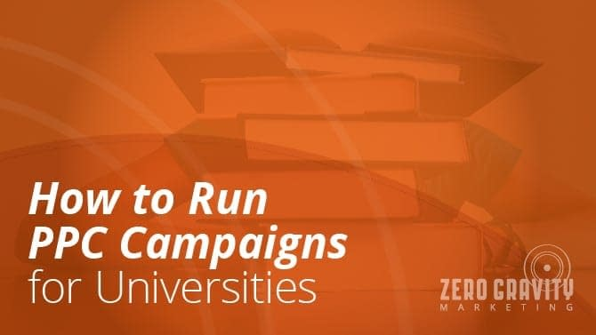 Academic Advertising: How Your University Can Run A Successful PPC Campaign