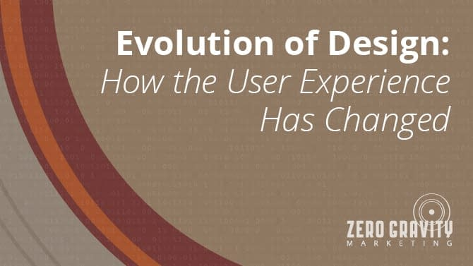 Evolution of Design: How the User Experience Has Changed