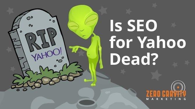 is seo for yahoo dead?