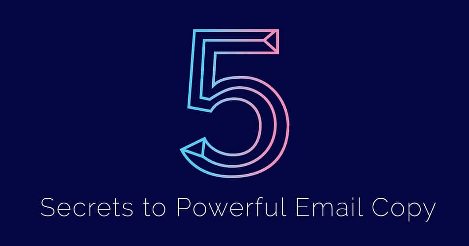 5 Email Secrets