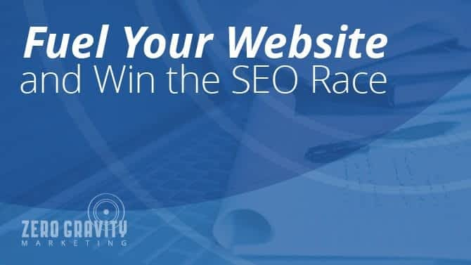 Fuel Your Website and Win the SEO Race